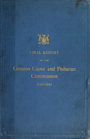Final report of the Ontario Game and Fisheries Commission, 1909-1911