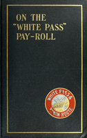 "On the ""White Pass"" pay-roll"