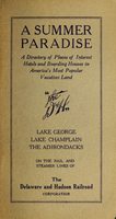 Summer paradise : a directory of places of interest, hotels and boarding houses in America's most popular vacation land : Lake, George, Lake Champlain, the Adirondacks, on the rail and steamer lines of the Delaware and Hudson Railroad Corporation