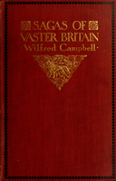 Sagas of vaster Britain : poems of the race, the empire and the divinity of man