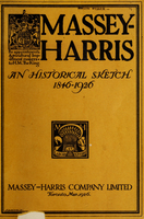 Massey-Harris : an historical sketch, 1846-1926