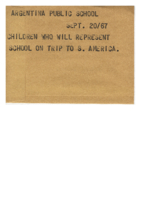 Argentina Public School : Children Who Will Represent School on Trip to S. America.