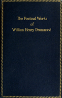 The poetical works of William Henry Drummond